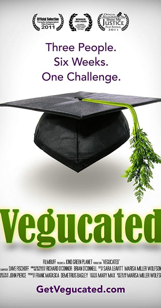 Вегадемия (Vegucated), 2011