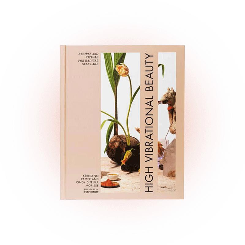 High Vibrational Beauty, Кэрилин Пэмер, Синди Диприма Морис, изд. Rodale Books