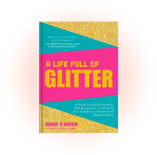A Life full of glitter, Анна О'Брайен