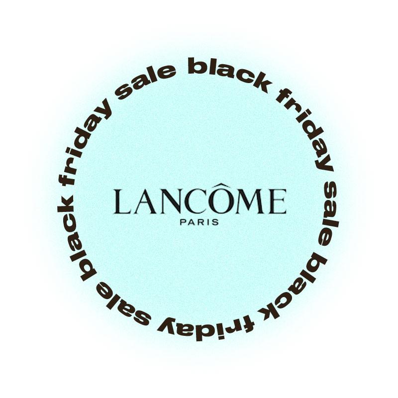 Черная пятница Lancôme