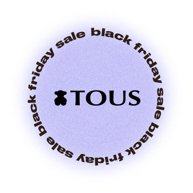 Черная пятница Tous