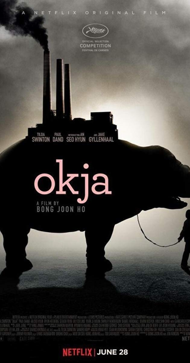 Окча (Okja), 2017